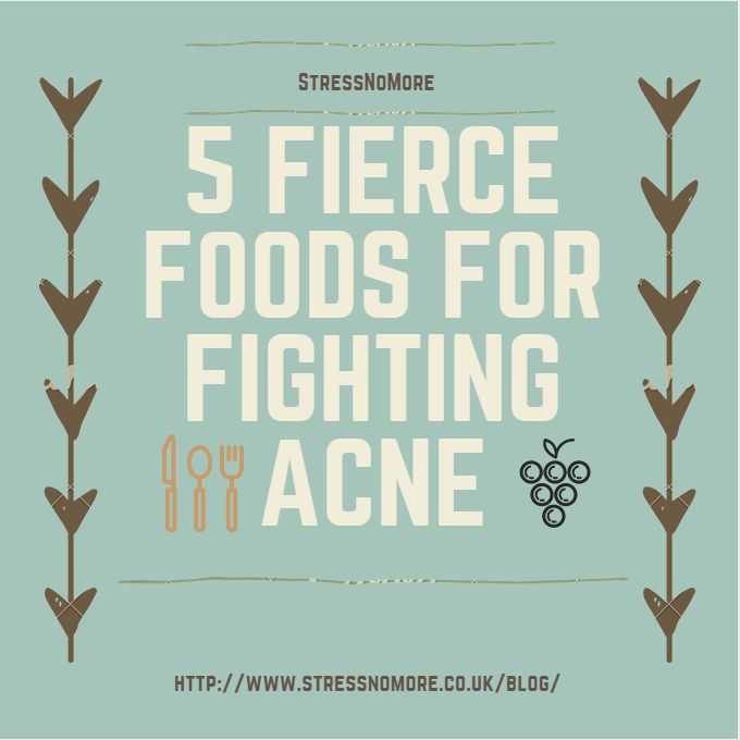 5 FIERCE FOODS FOR FIGHTING ACNE