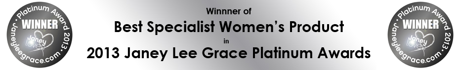 Femmecup won the Platinum Award for Best Specialist Women's Product in the 2013 Janey Lee Grace Awards